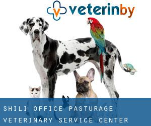 Shili Office Pasturage Veterinary Service Center